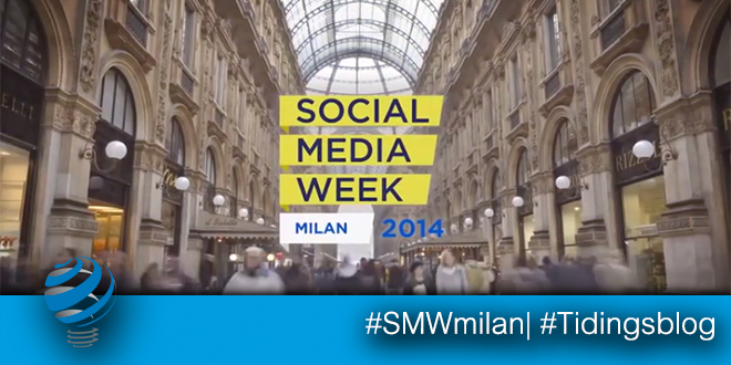 Social Media Week 2014 – Milano