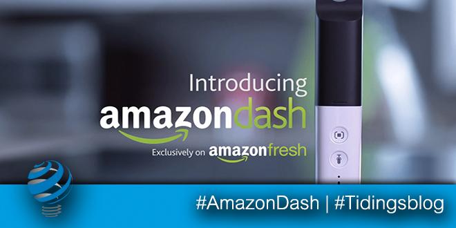 Amazon Dash – La rivoluzione della spesa alimentare