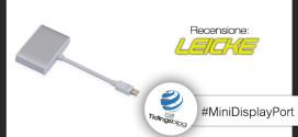 Mini DisplayPort Leicke: Recensione