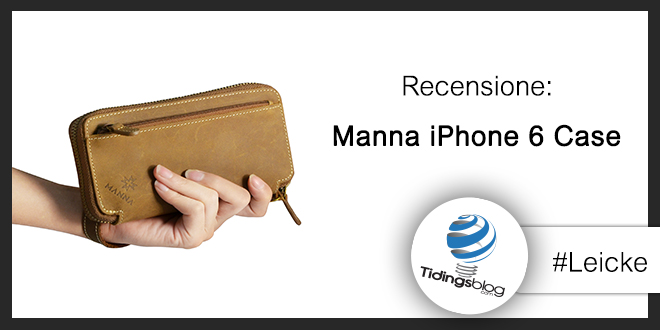 Manna Case for iPhone 6/6 Plus Leicke: Recensione