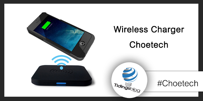 Wireless Charger Choetech: Recensione