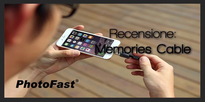 PhotoFast: MemoriesCable – Recensione