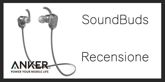 SoundBuds Anker cuffie sport: Recensione