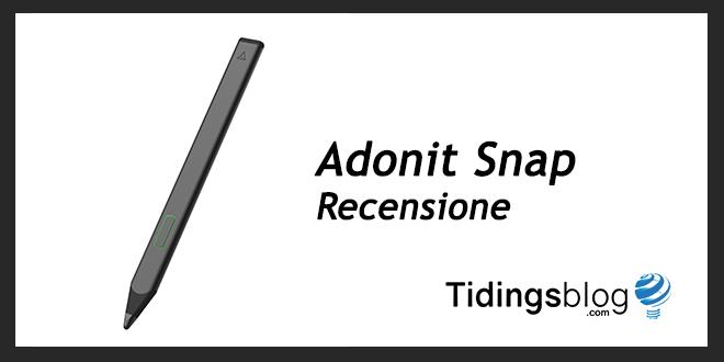 Adonit Snap: Recensione