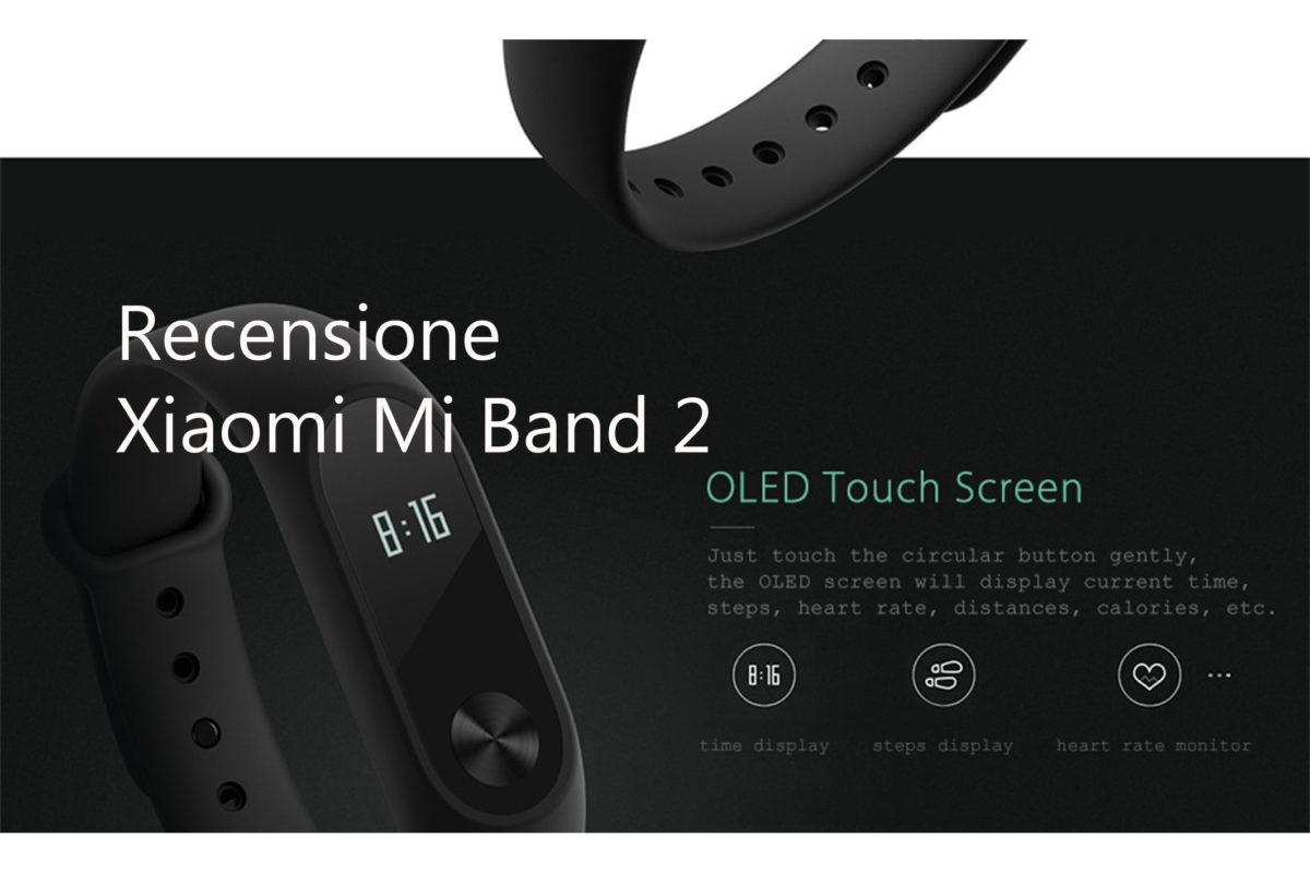 Xiaomi Mi Band 2 – Recensione